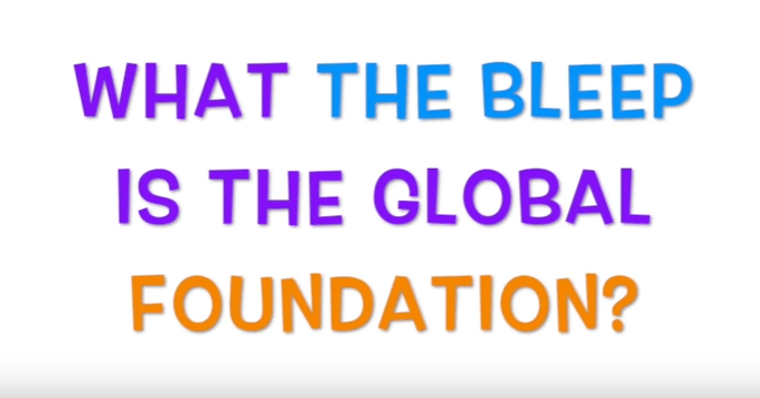 What the bleep is global foundation 2019